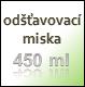 Odšťavovací miska - 450 ml